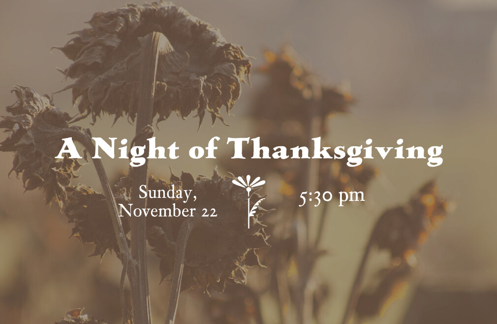 A Night of Thanksgiving